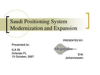 Saudi Positioning System Modernization and Expansion