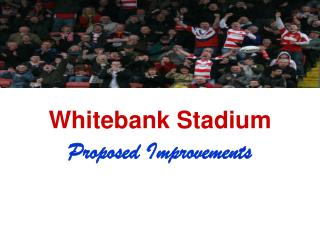 Whitebank Stadium