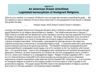 Abstract of An American Dream Unfulfilled: Legislated Isomorphism of Immigrant Religions