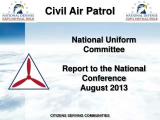 National Uniform Committee Report to the National Conference August 2013