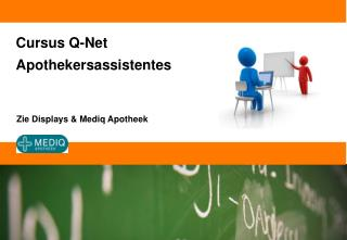 Cursus Q-Net Apothekersassistentes