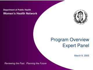 Program Overview Expert Panel  March 9, 2005