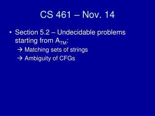 CS 461 – Nov. 14