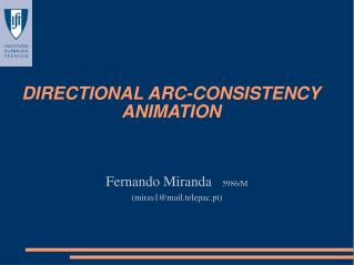 DIRECTIONAL ARC-CONSISTENCY ANIMATION