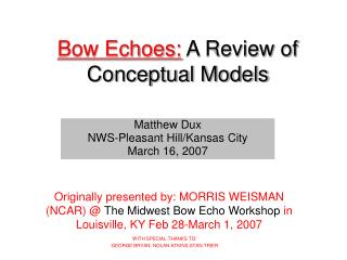 Bow Echoes:  A Review of Conceptual Models