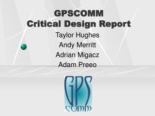 GPSCOMM Critical Design Report
