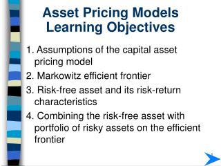 Asset Pricing Models Learning Objectives