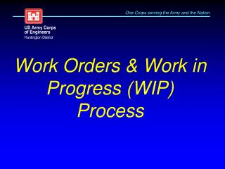 Work Orders & Work in Progress (WIP) Process