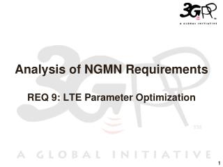 Analysis of NGMN Requirements REQ 9: LTE Parameter Optimization