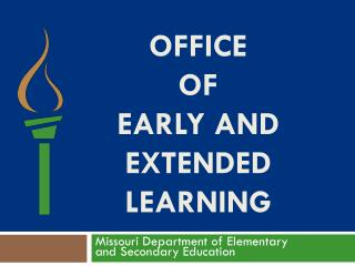 Office  of Early and Extended Learning