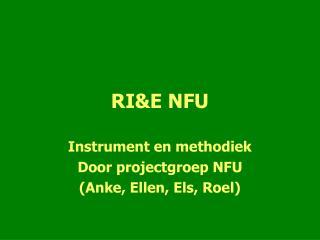 RI&E NFU