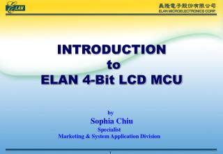 INTRODUCTION  to ELAN 4-Bit LCD MCU