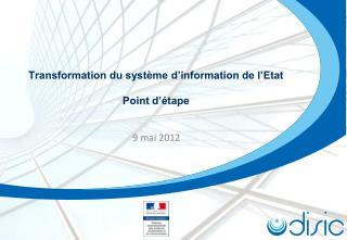 Transformation du système d'information de l'Etat Point d'étape