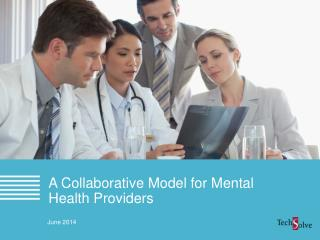 A Collaborative Model for Mental Health Providers