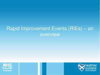 Rapid Improvement Events (RIEs) – an overview