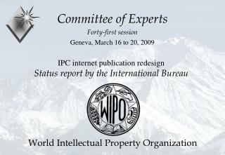 IPC internet publication redesign Status report by the International Bureau