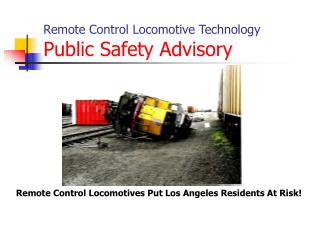 Remote Control Locomotive Technology Public Safety Advisory