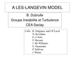 A LES-LANGEVIN MODEL