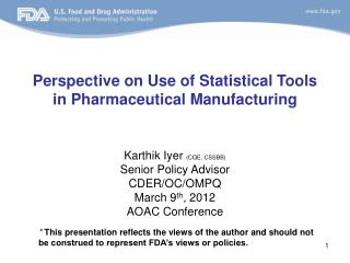 Perspective on Use of Statistical Tools in Pharmaceutical Manufacturing