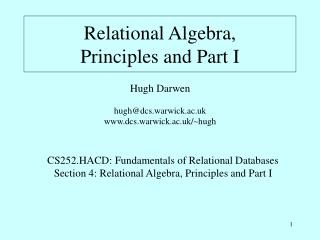 Relational Algebra,  Principles and Part I