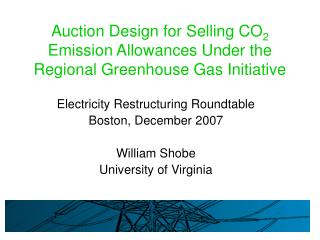 Auction Design for Selling CO 2  Emission Allowances Under the Regional Greenhouse Gas Initiative