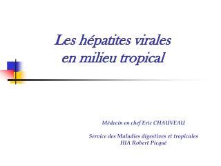 Les hépatites virales  en milieu tropical