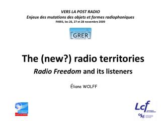 The (new?) radio territories Radio Freedom  and its listeners