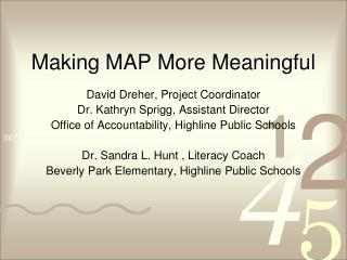 Making MAP More Meaningful