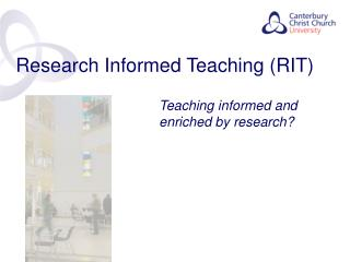Research Informed Teaching (RIT)
