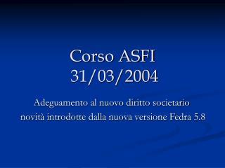 Corso ASFI  31/03/2004