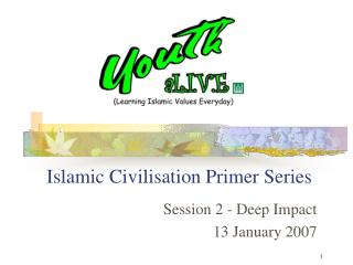 Islamic Civilisation Primer Series