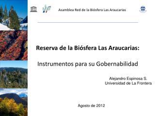 Reserva de la Bi�sfera Las Araucarias: Instrumentos para su Gobernabilidad