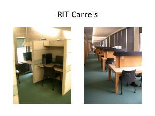 RIT Carrels