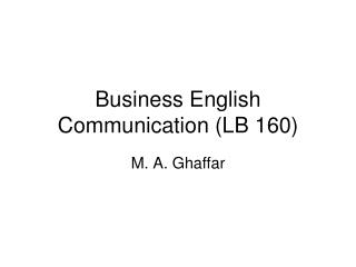 Business English Communication (LB 160)