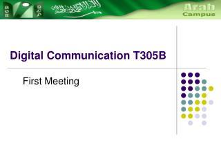 Digital Communication T305B
