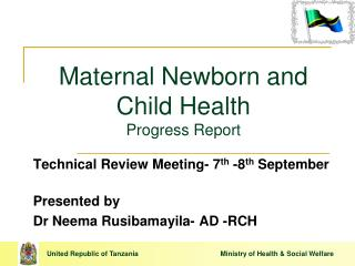 Maternal Newborn and Child Health Progress Report