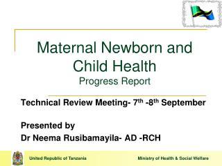 Maternal Newborn and Child Health Progress Report