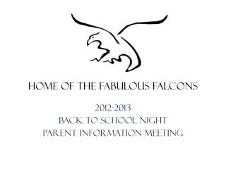 2012-2013 Back to School Night Parent Information Meeting
