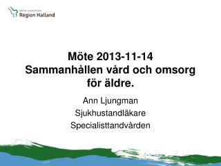 Möte 2013-11-14 Sammanhållen vård och omsorg för äldre.
