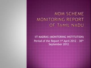 MDM SCHEME MONITORING REPORT OF TAMIL NADU