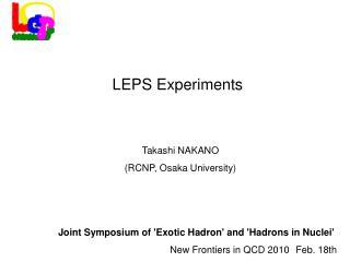 Takashi NAKANO (RCNP, Osaka University)