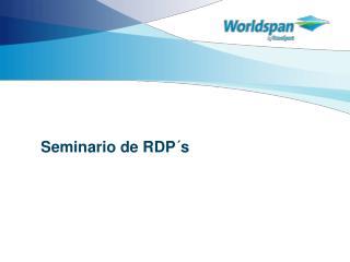 Seminario de  RDP�s