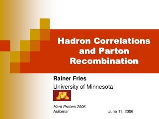 Hadron Correlations and Parton Recombination