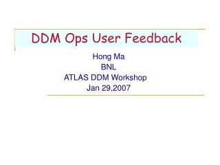 DDM Ops User Feedback