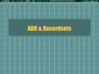 ADO & Recordsets