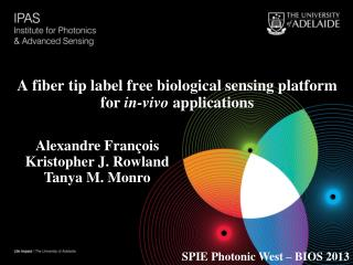 A fiber tip label free biological sensing platform for  in-vivo  applications