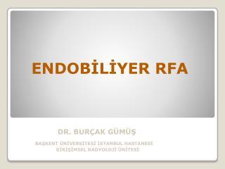 ENDOBİLİYER RFA