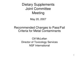 Dietary Supplements Joint Committee Meeting May 20, 2007