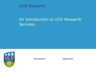 UCD Research