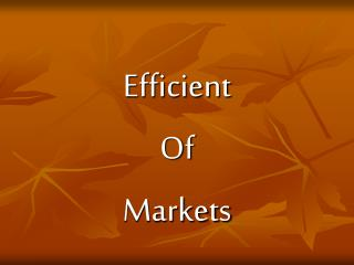Efficient Of Markets